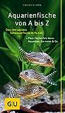 *Kompass: Aquarienfische gelb 12 x 3,5 cm: Über 300 beliebte Süßwasserfische im Porträt. Plus: Fische fürs Nano-Aquarium, Garnelen & Co. (GU Der große Kompass)